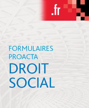 7b066d15f89 Formulaires Proacta Droit social
