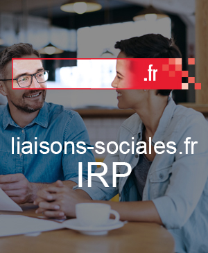 liaisons-sociales.fr IRP