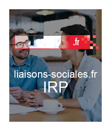 Pack IRP Liaisons-sociales.fr